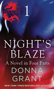Night's Blaze: Part 1: Part 1 (Dark Kings) - Donna Grant