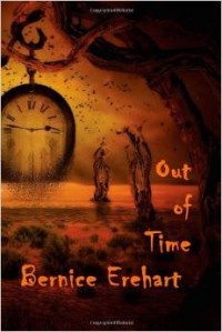 Out Of Time - Bernice Erehart