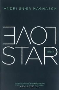 LoveStar: A Novel - Andri Snær Magnason, Victoria Cribb
