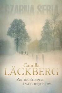 Zamieć śnieżna i woń migdałów - Lackberg Camilla