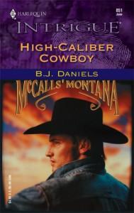 High-Caliber Cowboy - B.J. Daniels