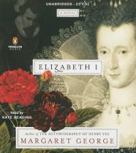 Elizabeth I - Margaret George, Kate Reading