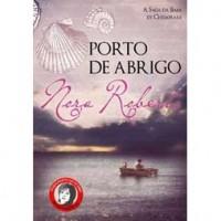 Porto de Abrigo (A Saga da Baía de Chesapeake #3) - Carla Ferraz, Nora Roberts