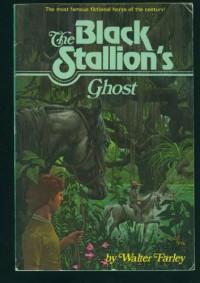 The Black Stallion's Ghost (The Black Stallion, #17) - Walter Farley