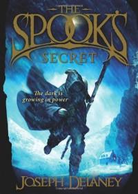 Spook's Secret - Joseph Delaney