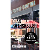 Clan Rathskeller (The Iron Druid Chronicles, #0.5) - Kevin Hearne