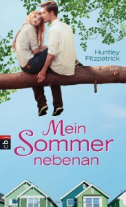 Mein Sommer nebenan  - Huntley Fitzpatrick, Anja Galic