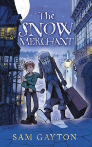 The Snow Merchant - Sam Gayton