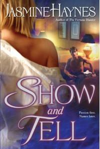 Show and Tell - Jasmine Haynes