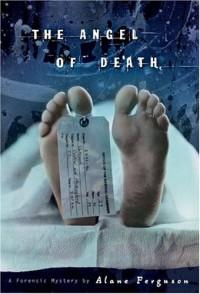 The Angel of Death - Alane Ferguson