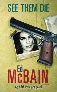 See Them Die - Ed McBain