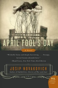 April Fool's Day - Josip Novakovich