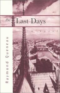 The Last Days - Raymond Queneau, Barbara Wright, Vivian Kogan