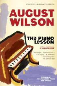 The Piano Lesson - August Wilson