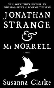 Jonathan Strange & Mr Norrell - Susanna Clarke