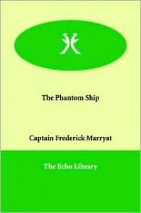 The Phantom Ship - Captain Marryat