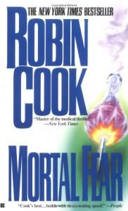 Mortal Fear - Robin Cook