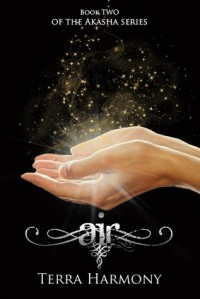 Air (The Akasha Series - Book #2) - Terra Harmony