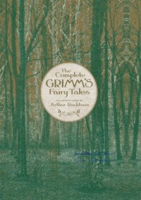 The Complete Grimm's Fairy Tales (Knickerbocker Classics) - Wilhelm Grimm, Jacob Grimm