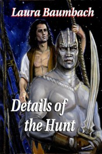 Details of the Hunt  - Laura Baumbach