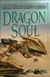 Dragon Soul - Jaida Jones, Danielle Bennett