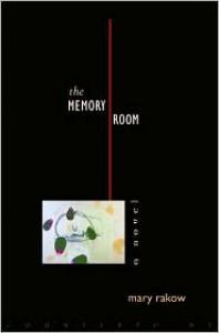 The Memory Room - Mary Rakow