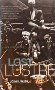 Lost Lustre: A New York Memoir - Joshua Karlen