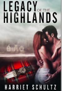 Legacy of the Highlands - Harriet Schultz