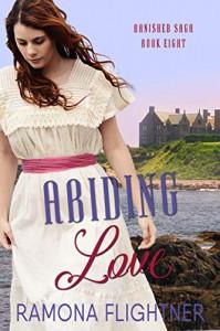 Abiding Love (Banished Saga Book 8)  - Ramona Flightner