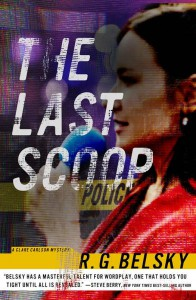 The Last Scoop (Clare Carlson #3) - R.G. Belsky