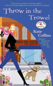 Throw in the Trowel - Kate Collins