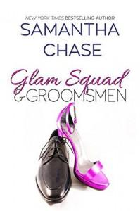 Glam Squad & Groomsmen  - Samantha Chase