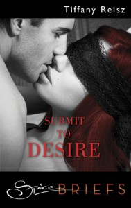 Submit to Desire - Tiffany Reisz