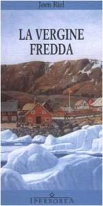 La vergine fredda - Jørn Riel, C. Scanavino