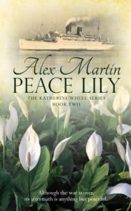 Peace Lily (The Katherine Wheel) (Volume 2) - Alex  Martin