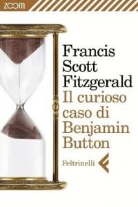 Il curioso caso di Benjamin Button - F. Scott Fitzgerald, Laura Bortoluzzi