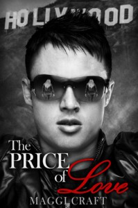 The Price of Love (A Price Novel Book 1) - Maggi Craft, Laura Meehan, Kristin Thiel