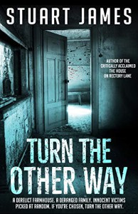 Turn the Other Way  - Stuart James
