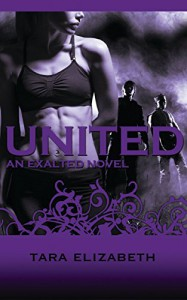 UNITED (Exalted Trilogy Book 3) - Tara Elizabeth