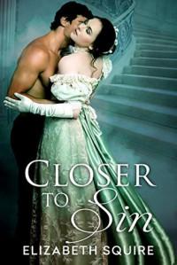 Closer To Sin - Elizabeth Squire