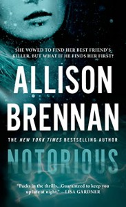 Notorious (Max Revere Novels) - Allison Brennan