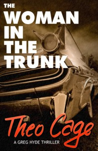 The Woman In The Trunk - Theo Cage