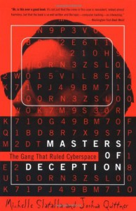 Masters of Deception: The Gang That Ruled Cyberspace - Michele Slatalla