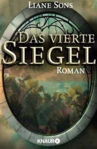 Das vierte Siegel: Gesamtausgabe (KNAUR eRIGINALS) (German Edition) - Liane Sons