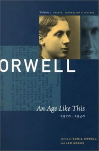 An Age Like This: 1920-1940 (The Collected Essays, Journalism & Letters, Vol. 1) - Ian Angus, Sonia Orwell, George Orwell