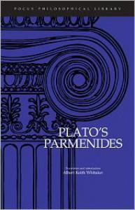 Parmenides (Philosophical Library) - Plato, Albert Keith Whitaker