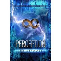 Perception (Perception, #1) - Lee Strauss,  Elle Strauss