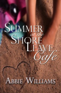 Summer at the Shore Leave Cafe - Abbie Williams