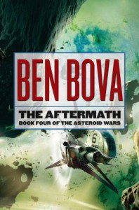 The Aftermath: Book Four of The Asteroid Wars - Ben Bova