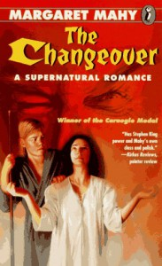 Changeover: A Supernatural Romance - Margaret Mahy